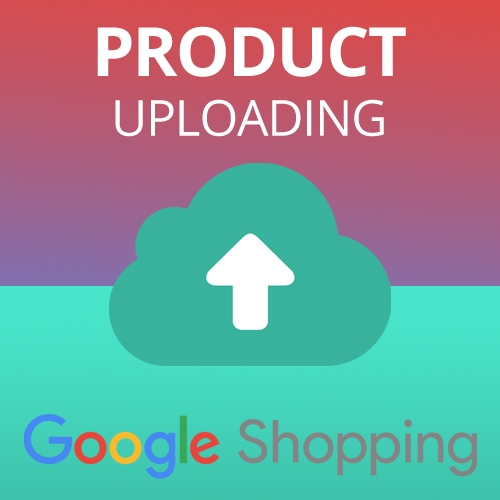 Product Uploading for Google Shopping