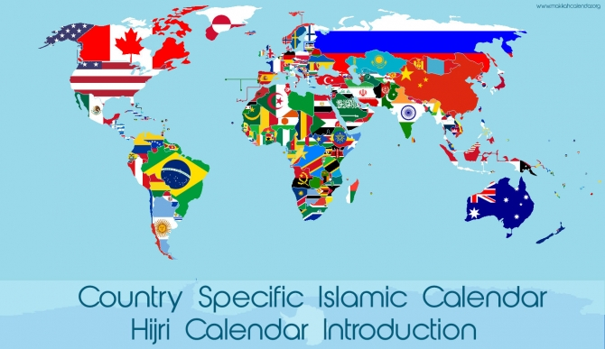 Country Specific Islamic Calendar - Hijri Calendar Introduction
