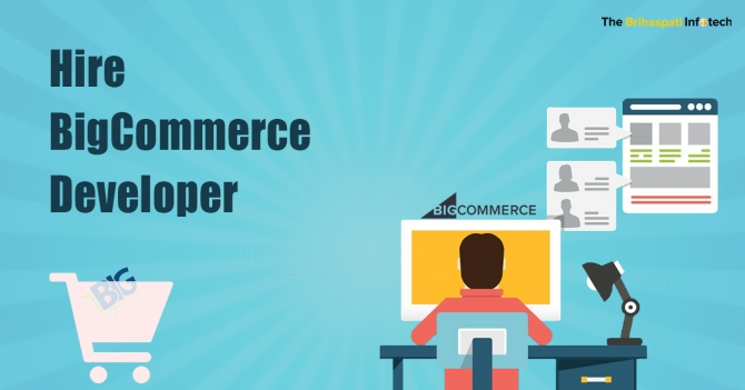 Hire BigCommerce Developer from The Brihaspati Infotech