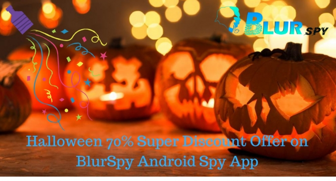 Halloween Offer get 70% Discount on BlurSpy Android Premier Package