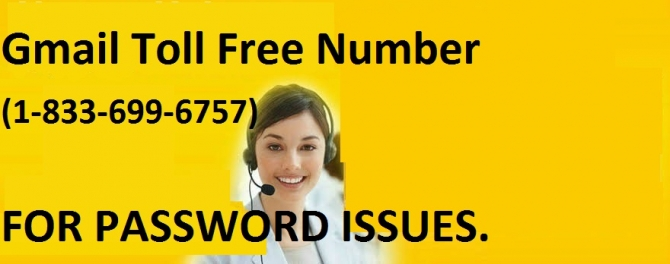 Call 1-833-699-6757 Gmail Toll Free Number | Google Account | Gmail Support